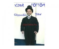 Vidor Pöttöm Chippendale Show leánybúcsúra, születésnapra