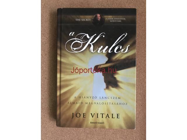 Joe Vitale: A kulcs