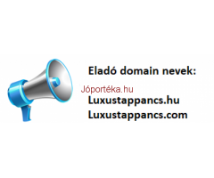luxustappancs.hu  és a luxustappancs.com domain nevek